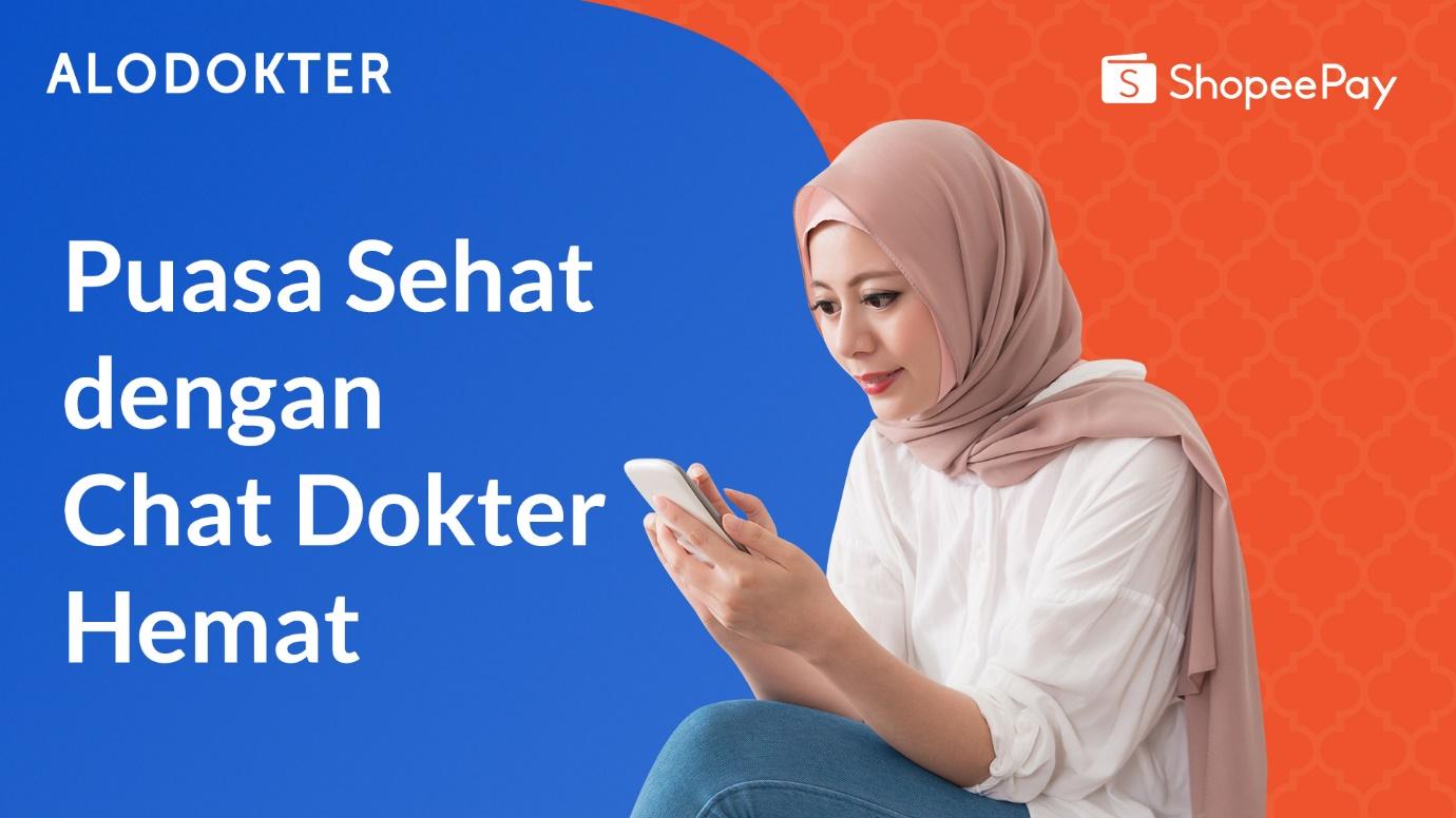 PUASA SEHAT DAN CHAT DOKTER HEMAT DARI ALODOKTER & SHOPEEPAY 1